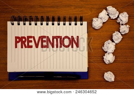 Text Sign Showing Prevention. Conceptual Photo Stopping Something From Happening Healthcare Protecti