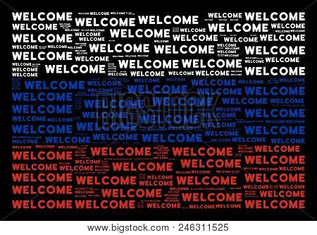 Russian State Flag Collage Created Of Welcome Texts. Vector Welcome Text Design Elements Are Combine