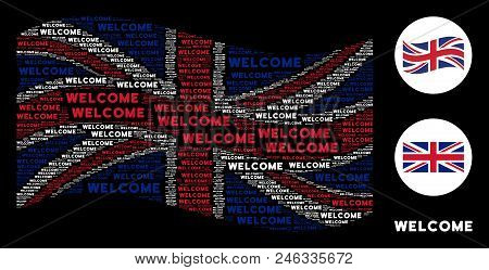 Waving United Kingdom Flag Pattern Composed Of Welcome Text Design Elements. Vector Welcome Texts Ar