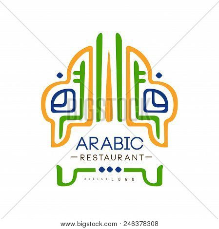 Arabic Restaurant Cuisine Logo Design, Authentic Traditional Continental Food Label Can Be Used For