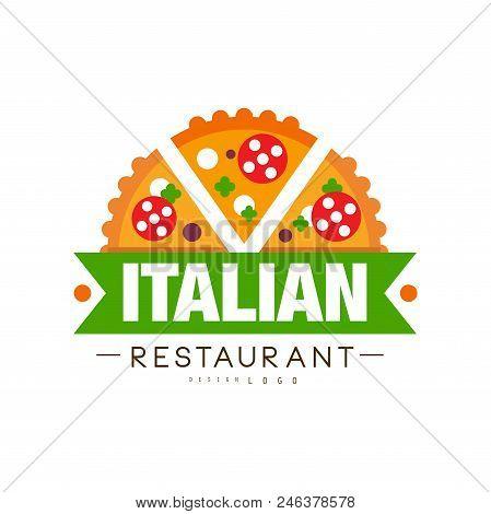 Italian Restaurant Logo Design, Authentic Traditional Continental Food Label Vector Illustration Iso