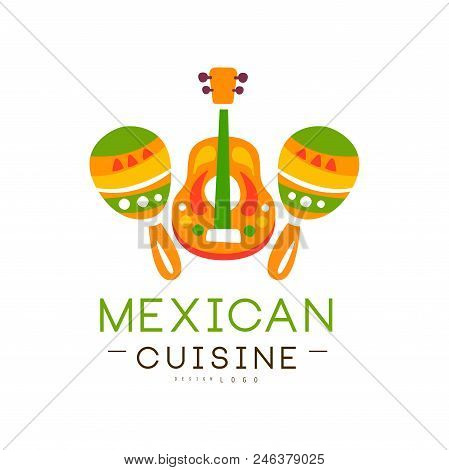 Mexican Cuisine Logo Design, Authentic Traditional Continental Food Label Can Be Used For Shop, Farm