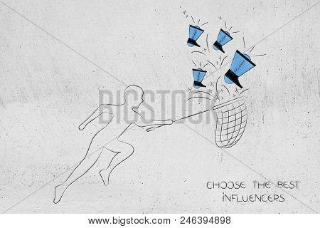 Social Media Marketing Conceptual Illustration: Man With Net Collecting Influencer Megaphones Choose