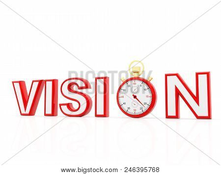 Business Vision, Vision Concept. Stopwatch With Vision Text In White Background. 3d Render