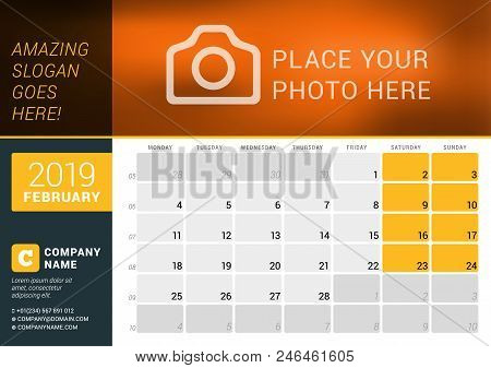 February 2019. Desk Calendar For 2019 Year. Vector Design Print Template With Place For Photo, Logo
