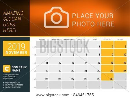 November 2019. Desk Calendar For 2019 Year. Vector Design Print Template With Place For Photo, Logo