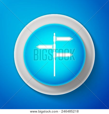 White Road Traffic Sign. Signpost Icon Isolated On Blue Background. Pointer Symbol. Blank Board With