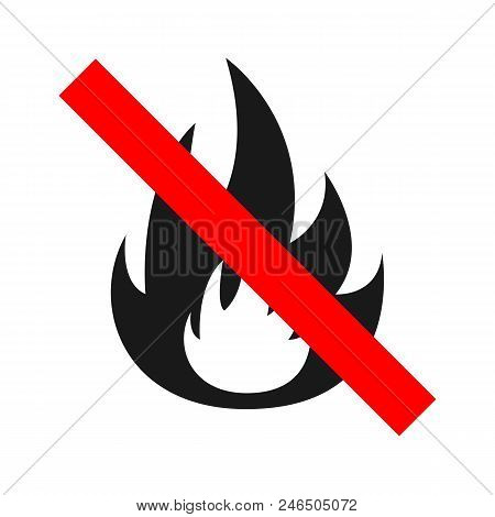 Do Not Make Fire Sign. Vector. Isolated On White Background.