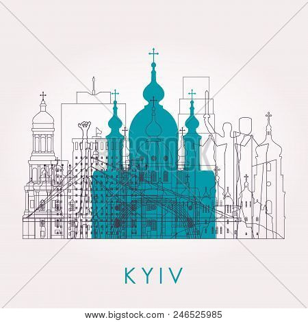 Outline Kyiv Skyline With Landmarks. Vector Illustration. Business Travel And Tourism Concept With H