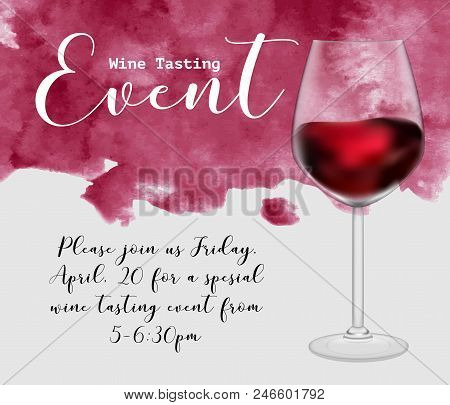 Wine Tasting Event Flyer Template, Vector Illustration. Transparent Glass With Red Wine, Handdrawn W