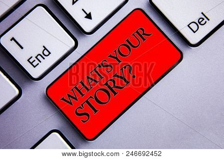 Word Writing Text What's Your Story Question. Business Concept For Connect Communicate Connectivity