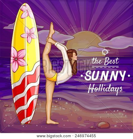 Vector Pop Art Surfing Girl On Holidays Doing Yoga On The Sand Beach. Background With Flexible Woman