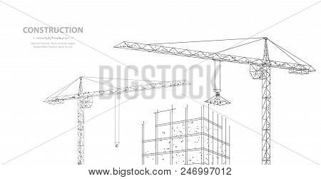 Construction. Polygonal Wireframe Building Under Crune Isolated On White. Drawing, Graphics. Constru