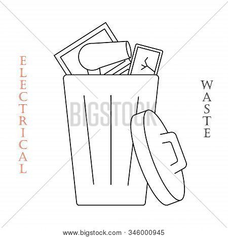 Container For E-waste Trashes. Container For Garbage And Trash. Recycling Garbage Elements. Vector F