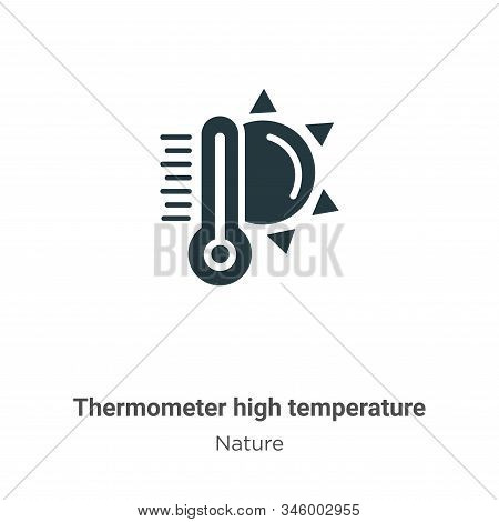Thermometer high temperature icon isolated on white background from nature collection. Thermometer h