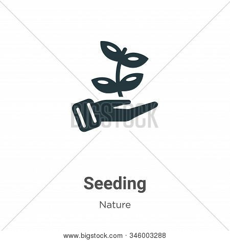 Seeding icon isolated on white background from nature collection. Seeding icon trendy and modern See