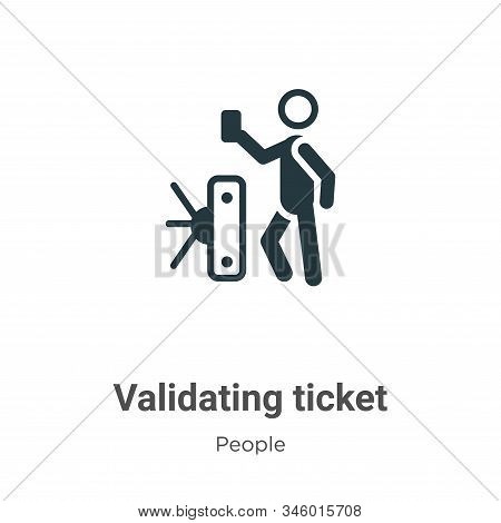Validating ticket icon isolated on white background from people collection. Validating ticket icon t
