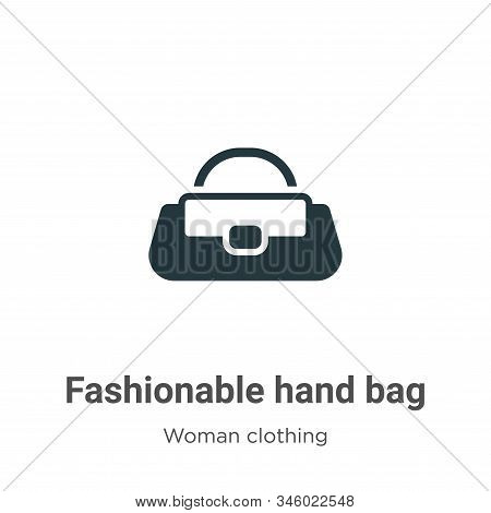 Fashionable hand bag icon isolated on white background from woman clothing collection. Fashionable h
