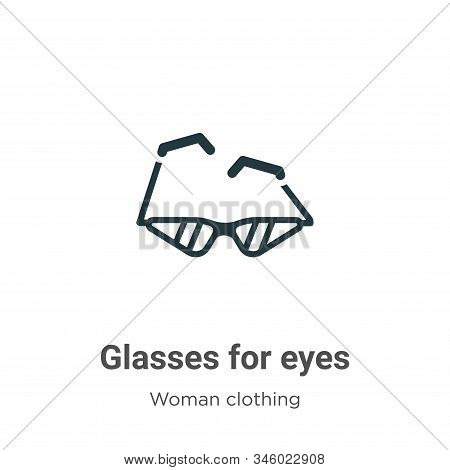 Glasses for eyes icon isolated on white background from woman clothing collection. Glasses for eyes