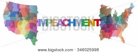 Impeachment In The United States And Divided America Social Politics And Political Divisiveness As G