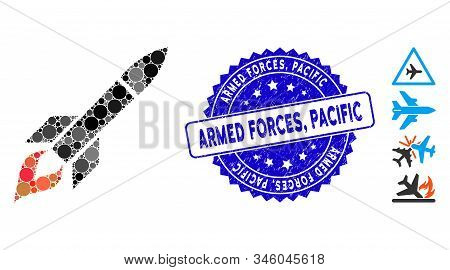 Mosaic Missile Flight Icon And Distressed Stamp Seal With Armed Forces, Pacific Caption. Mosaic Vect