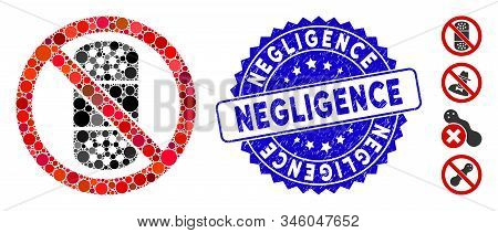 Mosaic No Patch Icon And Rubber Stamp Seal With Negligence Phrase. Mosaic Vector Is Created With No