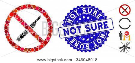 Mosaic No Scalpel Icon And Corroded Stamp Seal With Not Sure Caption. Mosaic Vector Is Formed With N