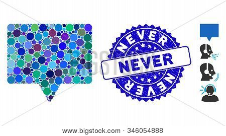 Mosaic Speech Icon And Corroded Stamp Seal With Never Phrase. Mosaic Vector Is Designed With Speech