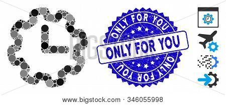 Mosaic Time Setup Icon And Distressed Stamp Watermark With Only For You Phrase. Mosaic Vector Is Com