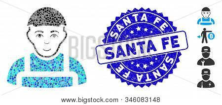 Mosaic Worker Icon And Distressed Stamp Seal With Santa Fe Phrase. Mosaic Vector Is Formed From Work