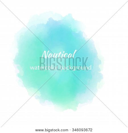 Blue Green Watercolour Blotch, Great Design For Any Purposes. Abstract, Watercolor Color Splash. Vec