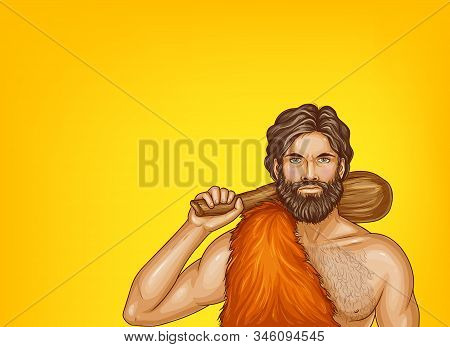 Pop Art Caveman In Fur Loincloth, Wooden Club Isolated On Yellow Background. Strong Male Character O