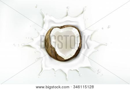 Coconut In Milk Splash Isolated On White Background. Vector Illustration Of 3d Realistic Tropical Fr