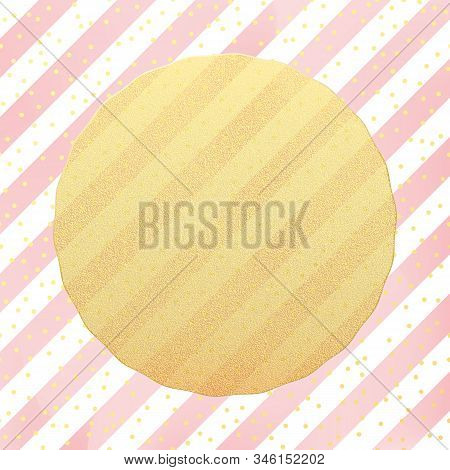 Greeting Card Template. Gold Glitter Foil Dots Confetti On Striped White And Pink Background. Eps 10