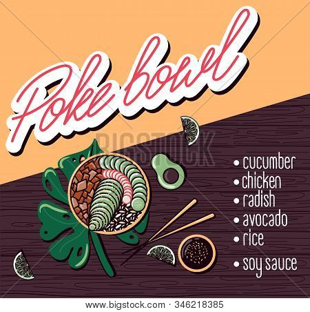 Vector Menu Of Chicken Poke Bowl On Wooden Background. Illustrations Of A Lunch Of Hawaiian Cuisine