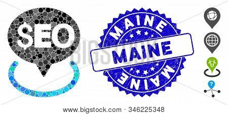Mosaic Seo Geotargeting Icon And Distressed Stamp Seal With Maine Caption. Mosaic Vector Is Composed