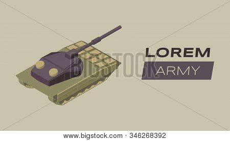 Modern Army Flat Banner Vector Template. Military Artillery Poster Concept With Armored Battle Tank.