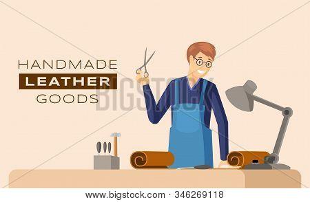 Handmade Leather Goods Banner Vector Template. Professional Craftsmanship Service, Skinner Workshop