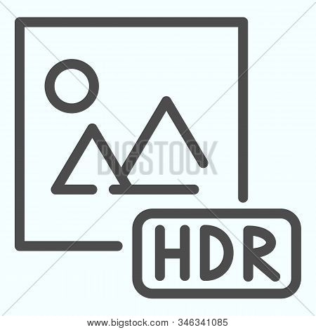Hdr Line Icon. Picture With Hdr Vector Illustration Isolated On White. Hdr Image File Outline Style