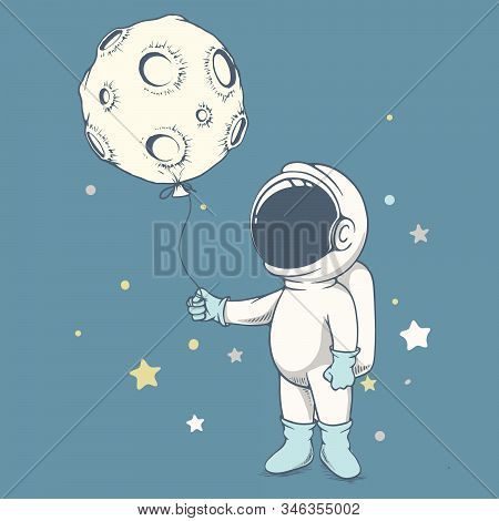Curious Astronaut Curious Astronaut Plays With Moon.hand Drawn Style.space Vector Illustration