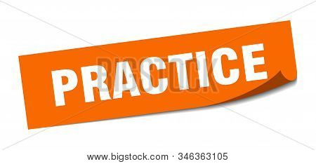 Practice Sticker. Practice Square Isolated Sign. Practice