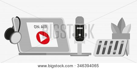Flat Vector Illustration For Podcasting, Broadcasting, Straeming Or Online Radio. Equipment For Ente