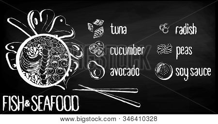 Vector Menu Of Fish And Seafood Poke Bowl On Chalk Board Background. Illustrations Of A Lunch Of Haw