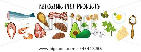 Ketogenic Diet Products Isolated On White Vector Illustration. Set Of Healthy Nutrition Food Flat St