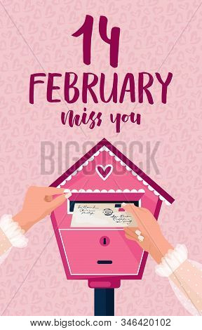 February 14 Is Valentines Day. I Miss You. Lettering. The Girl Sends A Letter To Her Beloved. Loving