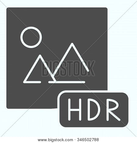 Hdr Solid Icon. Picture With Hdr Vector Illustration Isolated On White. Hdr Image File Glyph Style D