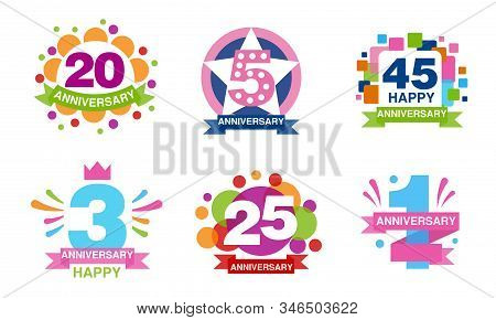 Colorful Anniversary Labels Collection, 20, 5, 45, 3, 25, 1 Years Celebration Badges Vector Illustra
