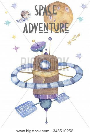 World Space Station Orbiting Around Earth, Cute Watercolor Cartoon Illustration Of Spaceflight, Spac