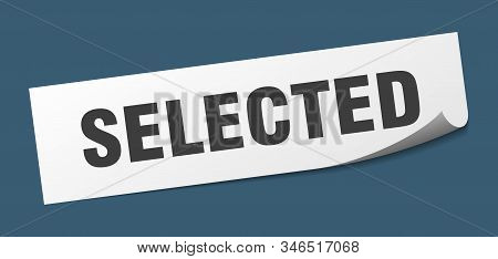 Selected Sticker. Selected Square Isolated Sign. Selected