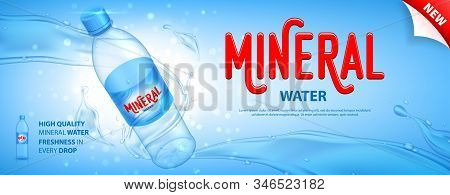 Mineral Water Promo Banner. Realistic Plastic Bottle With Water Splashes And Drops. Vector Illustrat
